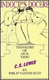 Thinkers Of Our Time: C.S. Lewis  by  Philip Vander Elst