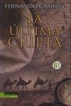 La Última Cripta  by  Fernando Gamboa