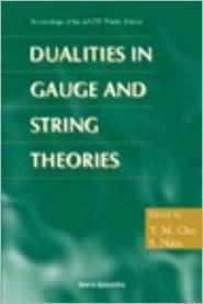 Dualities in Gauge & String Theories Apctp Winter School
