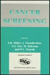 Cancer Screening  by  A.B. Miller