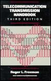 Telecommunication Transmission Handbook Roger L. Freeman