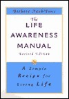 The Life Awareness Manual: A Simple Recipe for Living Life, Revised Edition  by  Barbara Nash-Price