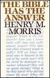 Bible Has the Answer Henry M. Morris