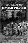 Worlds of Jewish Prayer  by  Shohama Harris Wiener