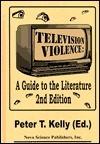 Television Violence: A Guide to the Literature  by  P. T. Kelly