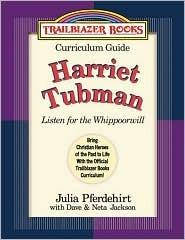 Harriet Tubman: Listen for the Whippoorwill  by  Julia Pferdehirt