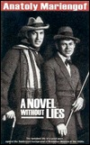 A Novel Without Lies  by  Anatoly Mariengof