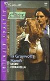 In Graywolfs Hands (The Bachelors Of Blair Memorial, #1) Marie Ferrarella