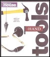 This Old House Essential Hand Tools: 26 Tools to Renovate and Repair Your Home (Essential (This Old House Books))  by  Norm Abram