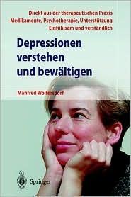 Depressionen Verstehen Und Bew Ltigen Manfred Wolfersdorf