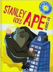 Stanley Goes Ape [With CDROM]  by  Griff