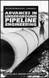 Advances In Underground Pipeline Engineering: Second International Conference, Bellevue, Washington, June 25 28, 1995 Jey K. Jeyapalan