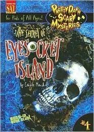 The Secret of Eyesocket Island  by  Carole Marsh