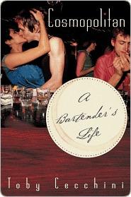 Cosmopolitan: Bartenders Life Toby Cecchini