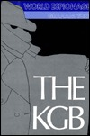 The KGB: The Russian Secret Police from the Days of the Czars to the Present  by  Graham Yost