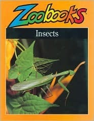 Insects 1 (Zoobooks Series) John Bonnett Wexo