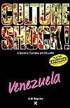 Culture Shock Venezuela Kitt Baguley