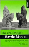 The Chess Players Battle Manual: Equip Yourself for Competitive Play  by  Nigel Davies