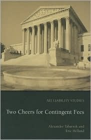 Two Cheers for Contingent Fees  by  Alexander Tabarrok