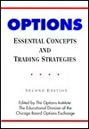 Options: Essential Concepts And Trading Strategies  by  Options Institute