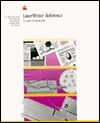 Apple Laserwriter Reference: For the Laserwriter, Laserwriter Plus, Laserwriter Iint and Iintx  by  Apple Inc.