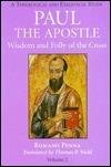 Wisdom and Folly of the Cross  by  Romano Penna