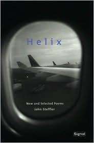 Helix: New and Selected Poems John Steffler