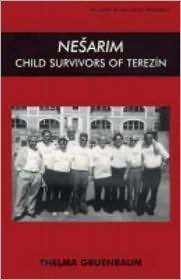 Nesarim: Child Survivors of Terezin  by  Thelma Gruenbaum