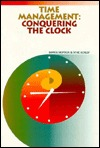 Time Management: Conquering the Clock  by  Barrie Hopson