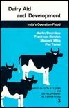 Dairy Aid and Development: Indias Operation Flood  by  Martin Doornbos