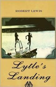 Lytles Landing  by  Robert Lewis