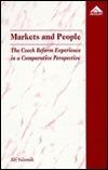 Markets and People: The Czech Reform Experience in a Comparative Perspective Jiří Večerník