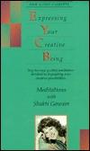 Expressing Your Creative Being Shakti Gawain