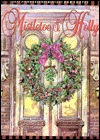Mistletoe & Holly  by  Dan Coates
