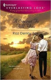 A Secret To Tell You Roz Denny Fox