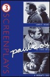 Paul Cox: Three Screenplays: Lonely Hearts, My First Wife, and a Womans Tale  by  Paul Cox