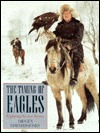 The Taming of Eagles: Exploring the New Russia  by  Imogen Edwards-Jones