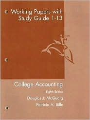 Working Papers With Study Guide: Chapters 1 13: Used With ...Mc Quaig College Accounting Douglas J. McQuaig