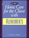 Home Care For The Client With Alzheimers Jetta Lee Fuzy