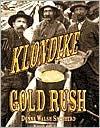 The Klondike Gold Rush (First Books   Western U.S. History)  by  Donna Walsh Shepherd