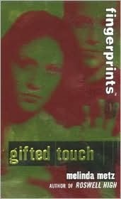 Fingerprints #3: Trust Me  by  Melinda Metz