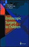 Endoscopic Surgery in Children N. M. a. Bax