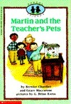 Martin and the Teachers Pets (School Friends, No. 5) Bernice Chardiet