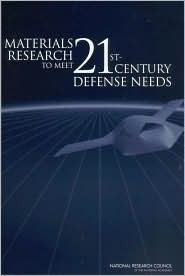 Materials Research To Meet 21st Century Defense Needs National Research Council