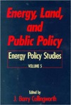 Energy, Land, and Public Policy Barry J. Cullingworth