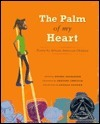 The Palm of My Heart: Poetry African American Children by Davida Adedjouma