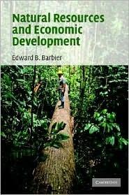 Natural Resources And Economic Development Edward B. Barbier