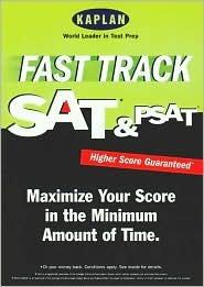 Fast Track Sat & Psat Kaplan Inc.