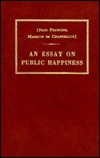 An Essay on Public Happiness François Jean Chastellux