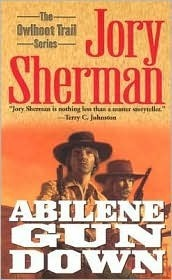 Abilene Gun Down  by  Jory Sherman
